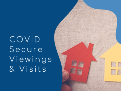 UPDATED 8th Jan 2021: COVID Secure Viewings and Visits in a Rented Property